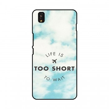 Life Is Too Short To Wait Printed OnePlus Mobile Case