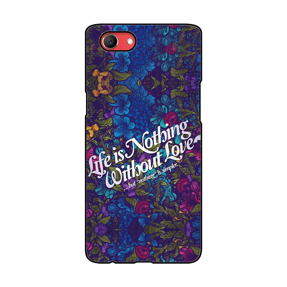 Life Is Nothing Without Love Quote Printed Oppo Mobile Case