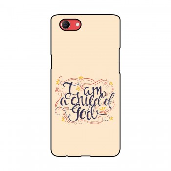 I am a Child of God Printed Oppo Mobile Case