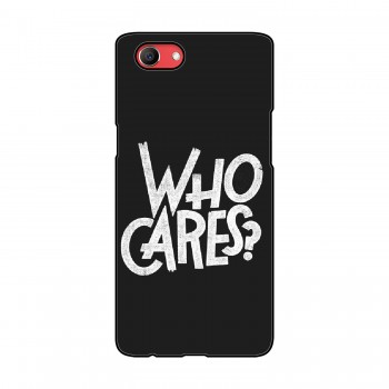 Who Cares Printed Oppo Mobile Case