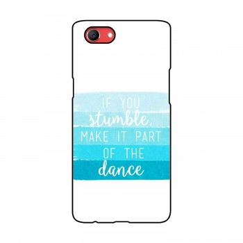 If You Stumble Printed Oppo Mobile Case