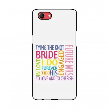 Bride Quote Printed Oppo Mobile Case