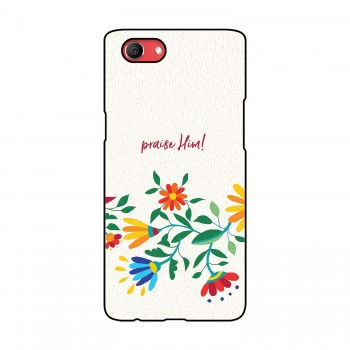 Praise Him Printed Oppo Mobile Case