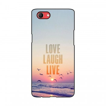 Love Laugh Live Printed Oppo Mobile Case